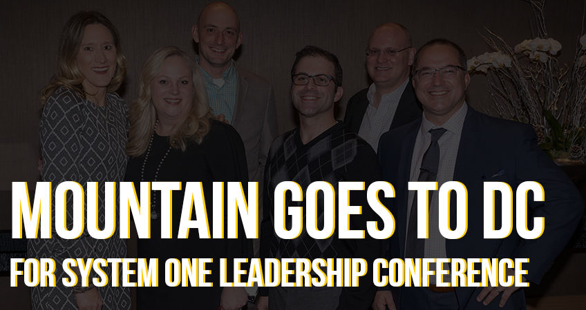 MOUNTAIN Goes to DC for System One Leadership Conference