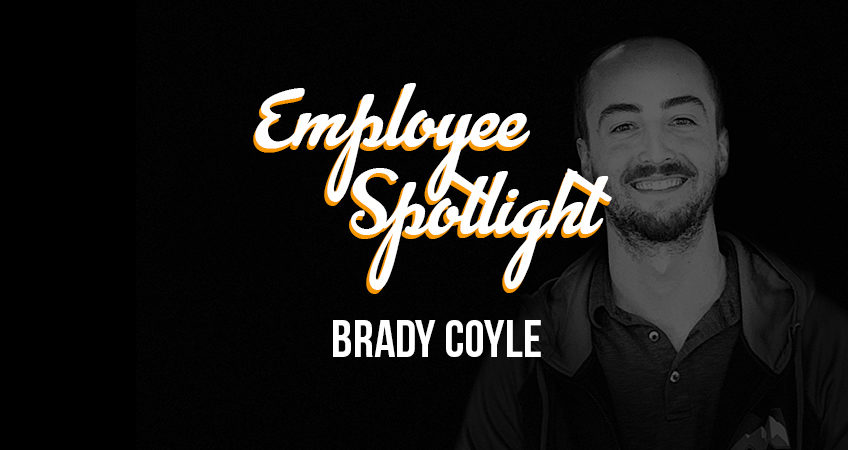 Employee Spotlight Brady Coyle