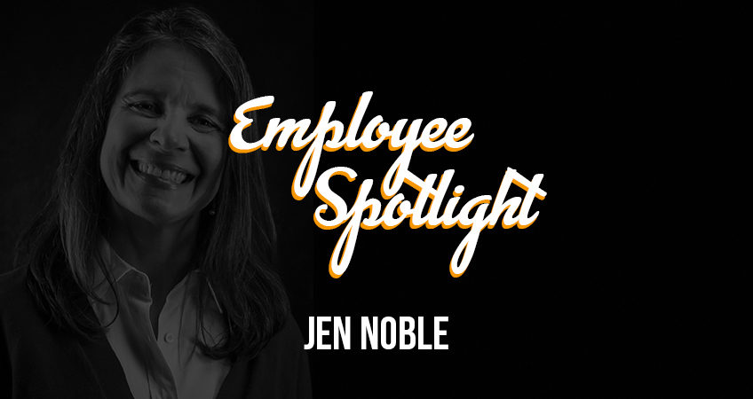 Employee Spotlight - Jen Noble