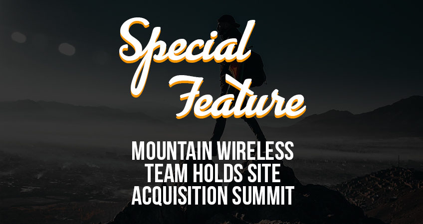 Special Feature - MTN Wireless Team Holds Site Acquisition Summit