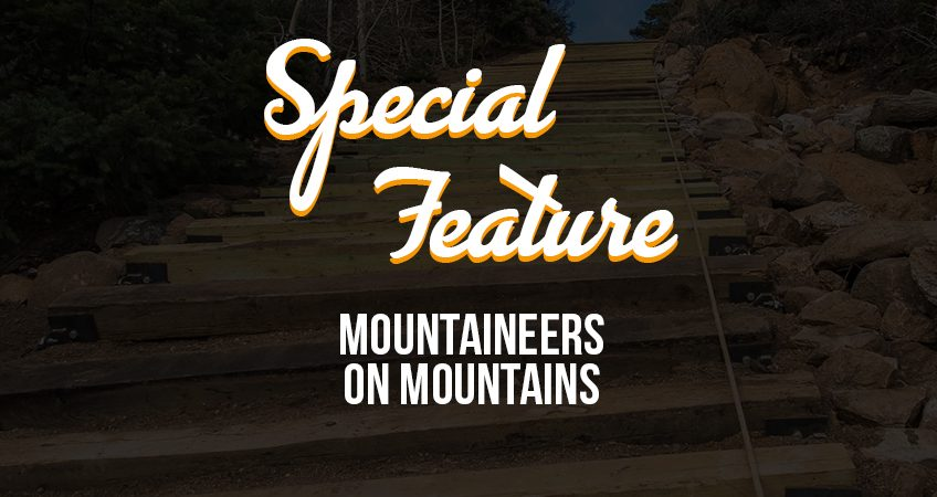 Special Feature - MOUNTAINeers on Mountains