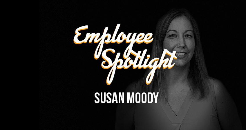 Employee Spotlight - Susan Moody Feature