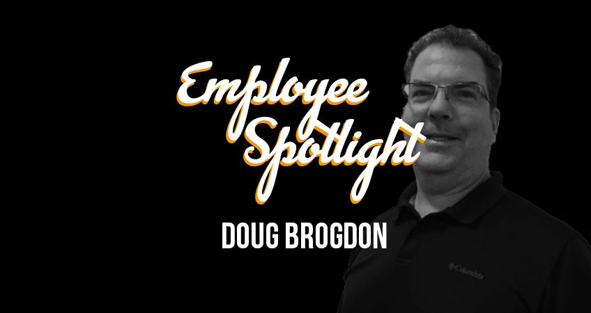 Employee Spotlight - Doug Brogdon