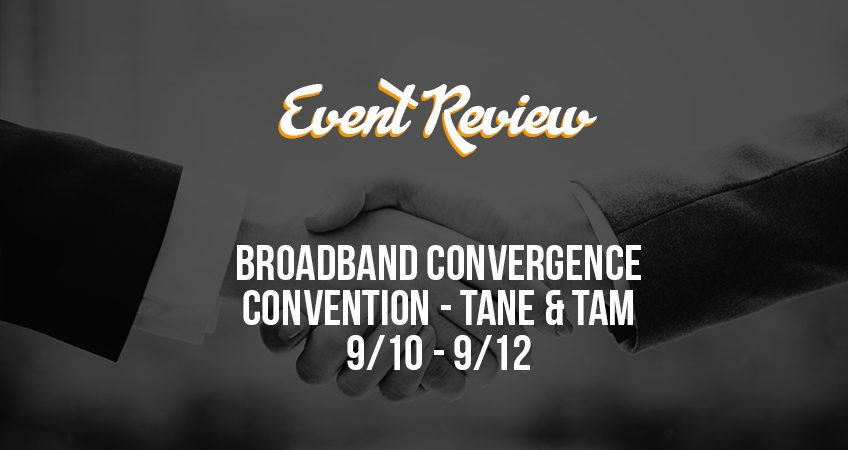 Event Review - Broadband Convergence Convention 2019