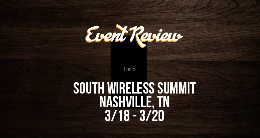 Event Review South Wireless Summit