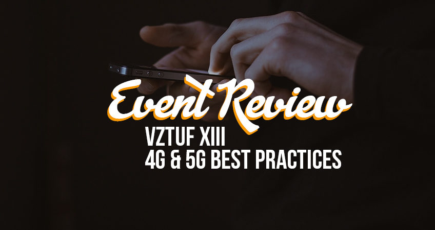 Event Review - Verizon 4G and 5G Best Practices