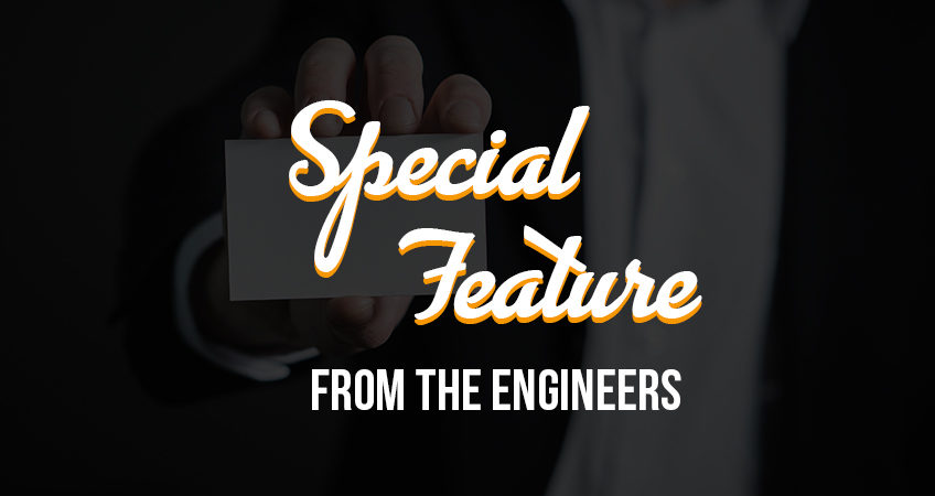 Special Feature - From the Engineers